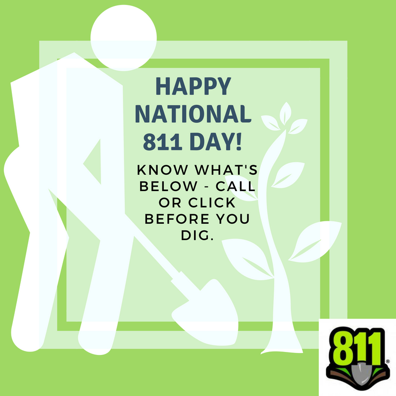 Saturday, August 11th is National 811 Day. Wishing our colleagues south of the border a great day as they remind contractors and homeowners to contact 811 before breaking ground! #callorclickbeforeyoudig #knowwhatsbelow #digsafe #811Day